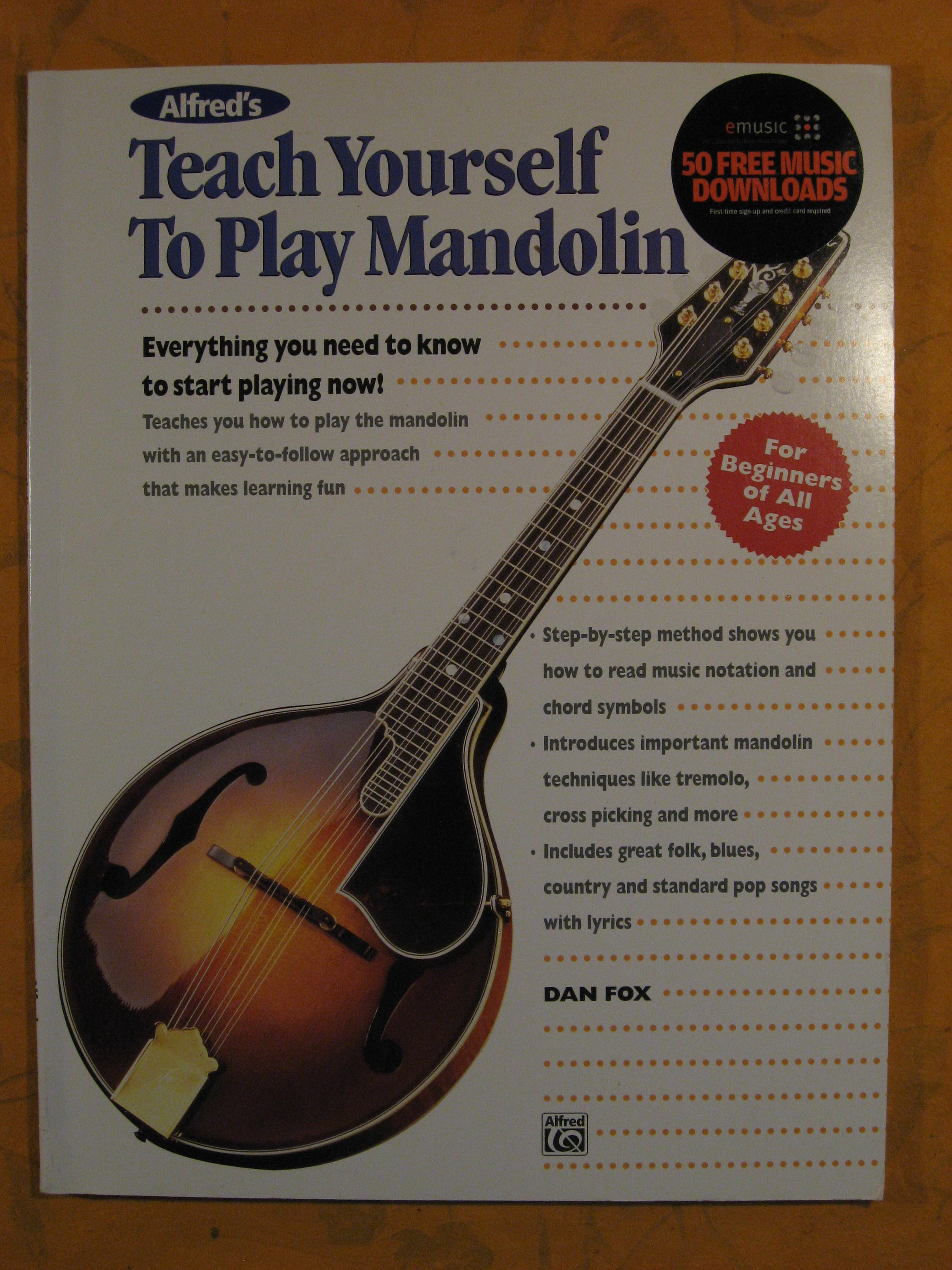 Image for Alfred's Teach Yourself to Play Mandolin: Everything You Need to Know to Start Playing Now! (Teach Yourself Series)