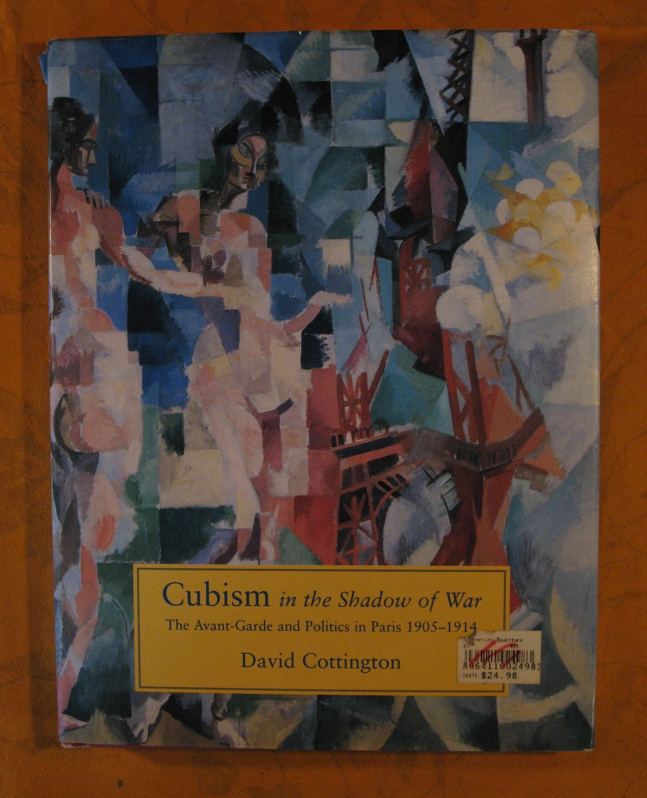 Image for Cubism in the Shadow of War: The Avant-Garde and Politics in Paris, 1905-1914
