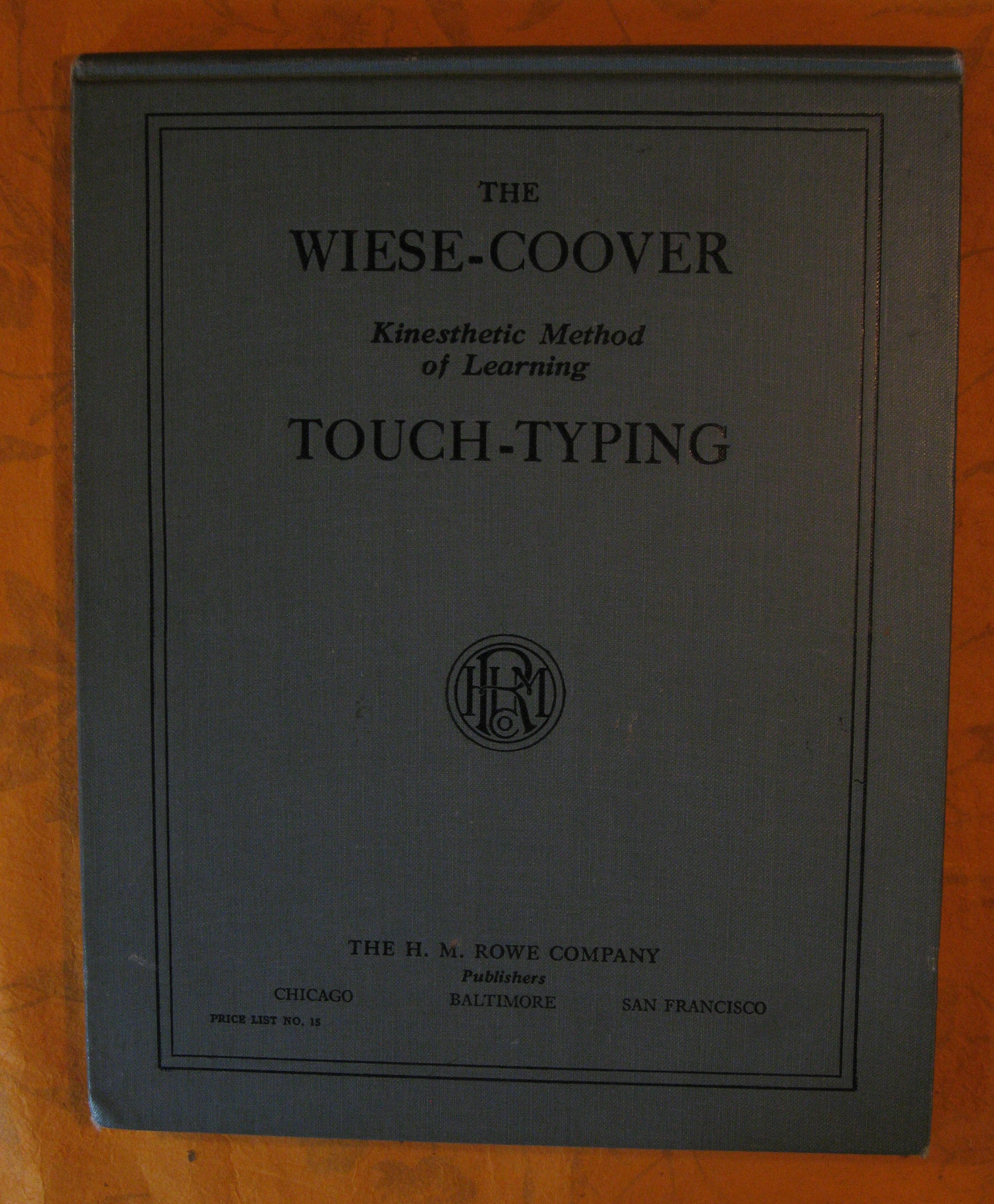 Image for The Wiese-Coover Kinesthetic Method of Learning Touch Typing
