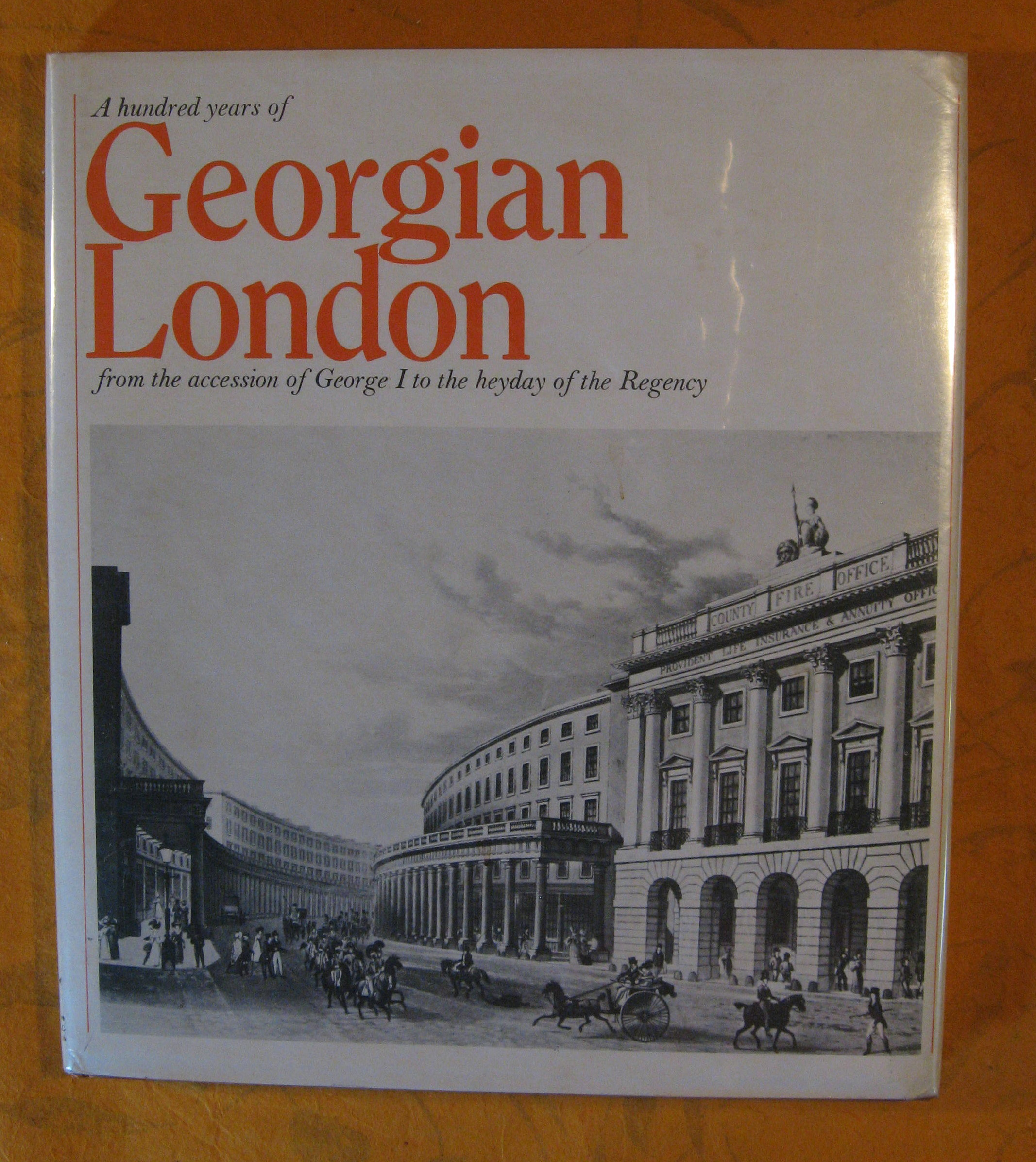 Image for Georgian London: From the Accession of George I to the Heyday of the Regency