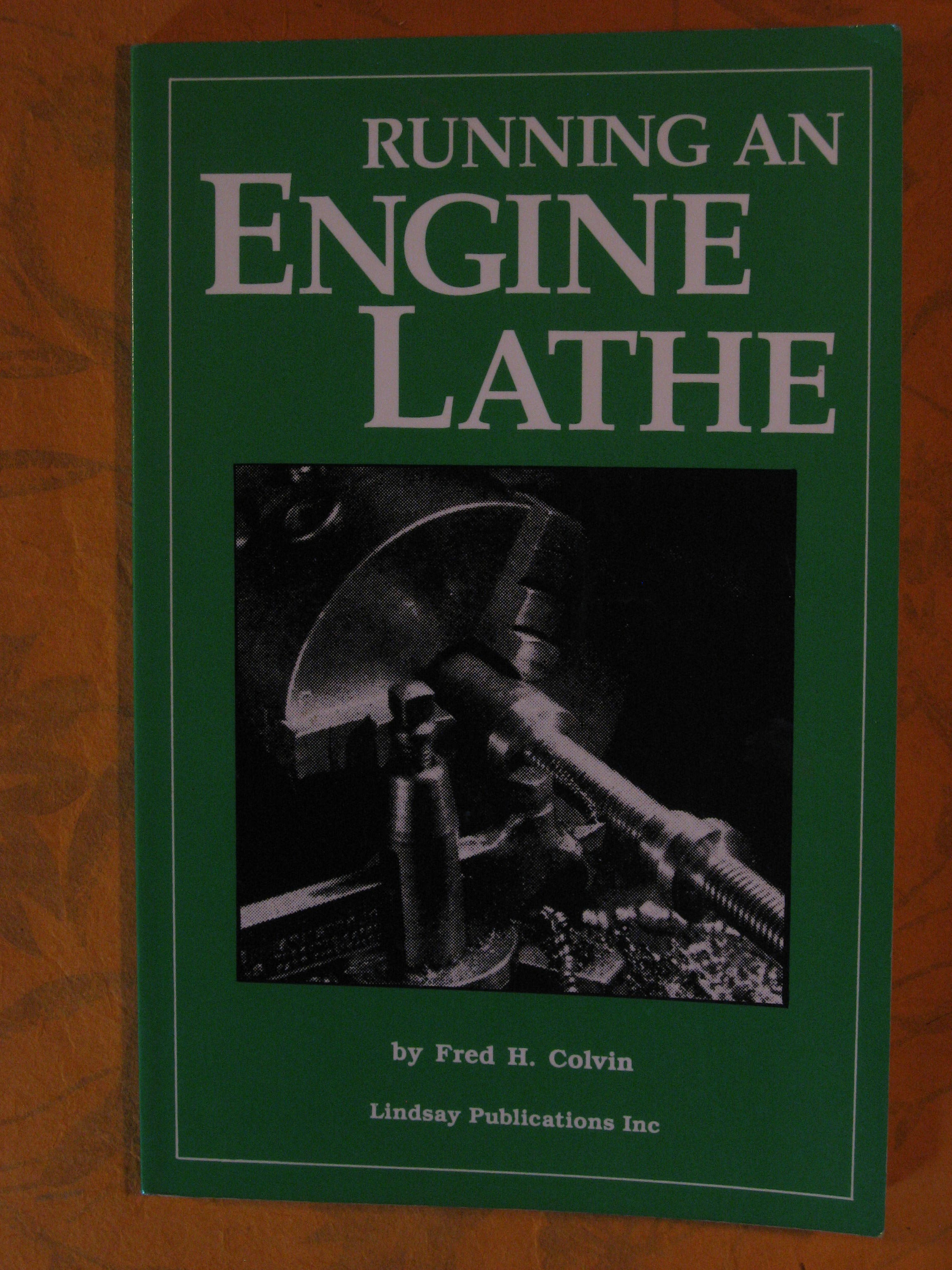 Image for Running an Engine Lathe